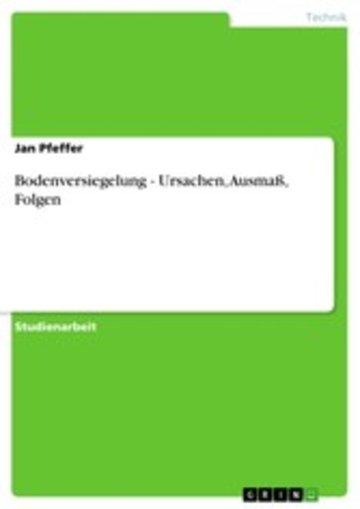 eBook Bodenversiegelung. Ursachen, Ausmaß, Folgen Cover