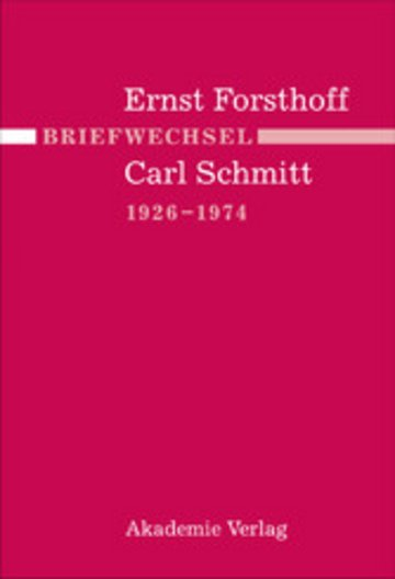 eBook Briefwechsel Ernst Forsthoff - Carl Schmitt 1926-1974 Cover