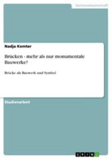 eBook Brücken - mehr als nur monumentale Bauwerke? Cover