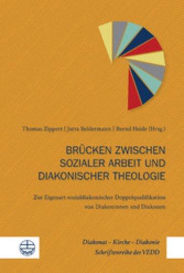 eBook Brücken zwischen sozialer Arbeit und diakonischer Theologie Cover
