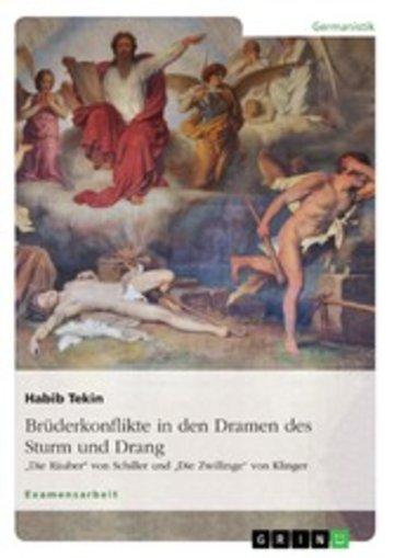 eBook Brüderkonflikte in den Dramen des Sturm und Drang. 'Die Räuber' von Schiller und 'Die Zwillinge' von Klinger Cover