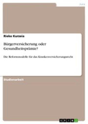 eBook Bürgerversicherung oder Gesundheitsprämie? Cover