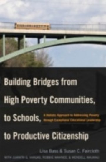 eBook Building Bridges from High Poverty Communities, to Schools, to Productive Citizenship Cover
