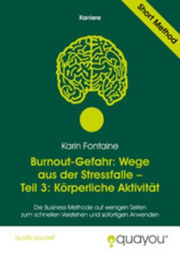 eBook Burnout-Gefahr: Wege aus der Stressfalle - Teil 3: Körperliche Aktivität Cover