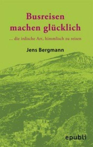 eBook BUSREISEN MACHEN GLÜCKLICH Cover