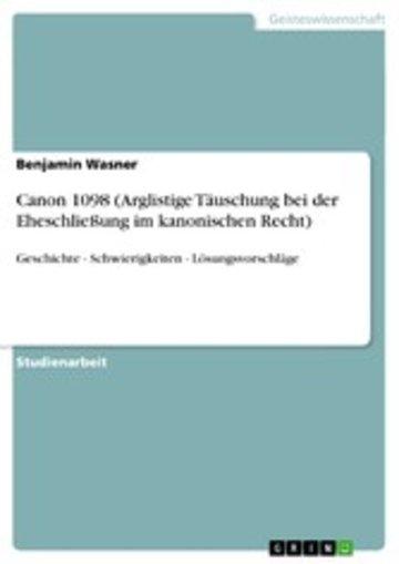 eBook Canon 1098 (Arglistige Täuschung bei der Eheschließung im kanonischen Recht) Cover