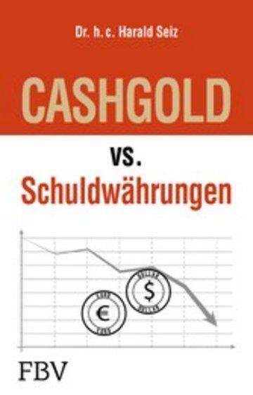 eBook CASHGOLD vs. Schuldwährungen Cover