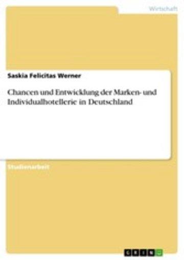 eBook Chancen und Entwicklung der Marken- und Individualhotellerie in Deutschland Cover