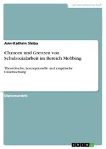 eBook Chancen und Grenzen von Schulsozialarbeit im Bereich Mobbing Cover
