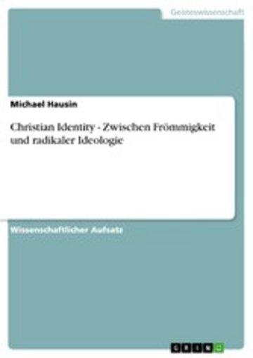 eBook Christian Identity - Zwischen Frömmigkeit und radikaler Ideologie Cover