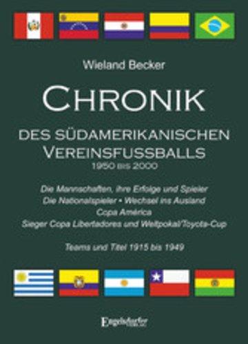 eBook Chronik des südamerikanischen Vereinsfußballs 1950 bis 2000 Cover