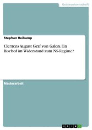eBook Clemens August Graf von Galen. Ein Bischof im Widerstand zum NS-Regime? Cover