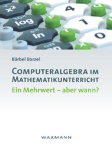 eBook Computeralgebra im Mathematikunterricht Cover