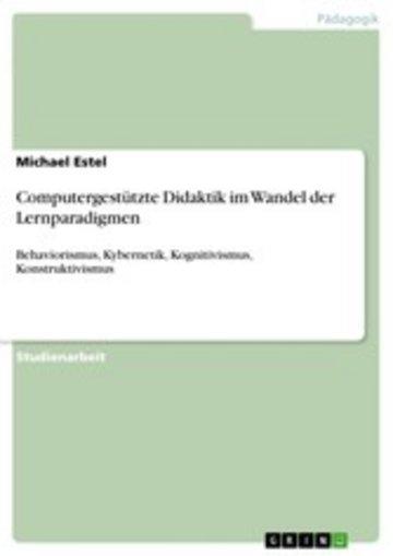 eBook Computergestützte Didaktik im Wandel der Lernparadigmen Cover