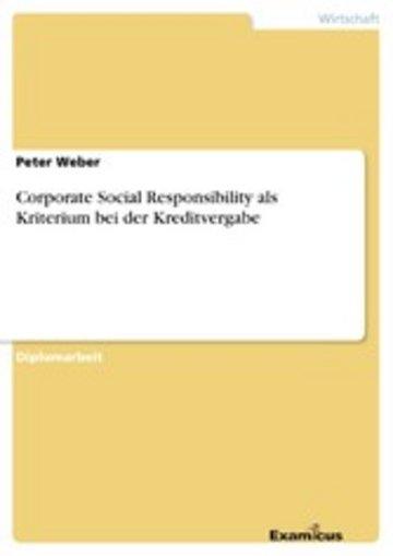 eBook Corporate Social Responsibility als Kriterium bei der Kreditvergabe Cover