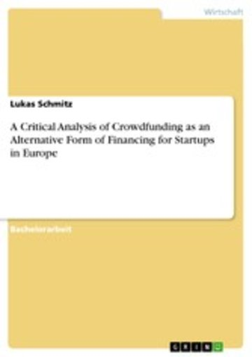 eBook A Critical Analysis of Crowdfunding as an Alternative Form of Financing for Startups in Europe Cover