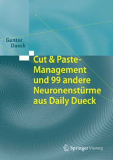 eBook Cut & Paste-Management und 99 andere Neuronenstürme aus Daily Dueck Cover