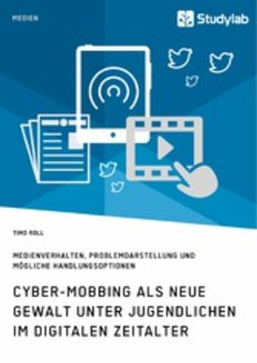 eBook Cyber-Mobbing als neue Gewalt unter Jugendlichen im digitalen Zeitalter Cover
