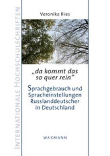 eBook da kommt das so quer rein. - Sprachgebrauch und Spracheinstellungen Russlanddeutscher in Deutschland Cover