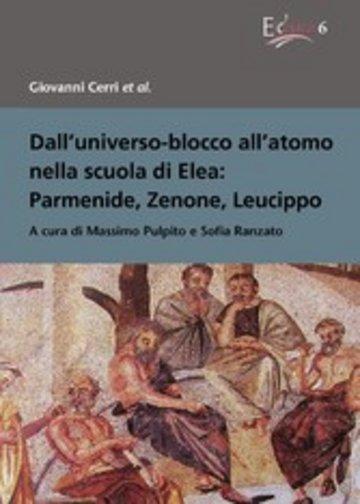 eBook Dall'universo-blocco all'atomo nella scuola di Elea: Parmenide, Zenone, Leucippo Cover