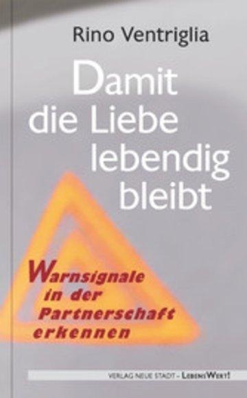eBook Damit die Liebe lebendig bleibt Cover