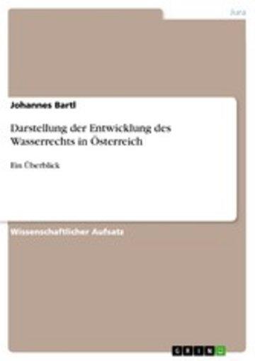 eBook Darstellung der Entwicklung des Wasserrechts in Österreich Cover