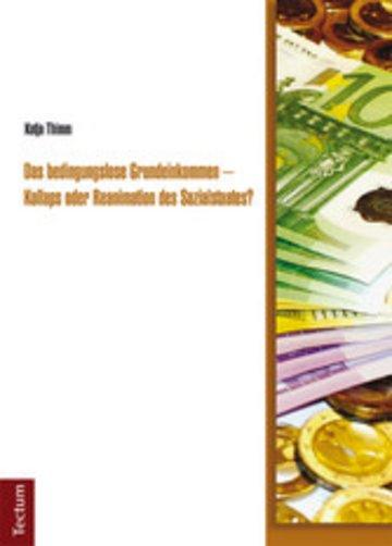eBook Das bedingungslose Grundeinkommen - Kollaps oder Reanimation des Sozialstaates? Cover