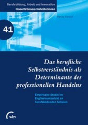 eBook Das berufliche Selbstverständnis als Determinante des professionellen Handelns Cover