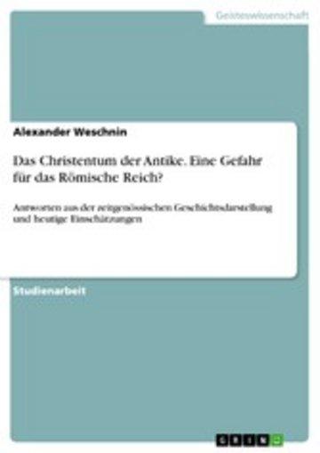 eBook Das Christentum der Antike. Eine Gefahr für das Römische Reich? Cover