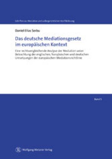 eBook Das deutsche Mediationsgesetz im europäischen Kontext Cover