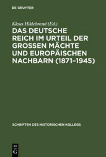 eBook Das Deutsche Reich im Urteil der Großen Mächte und europäischen Nachbarn (1871-1945) Cover