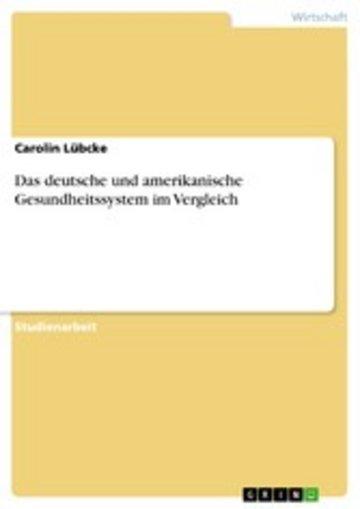 eBook Das deutsche und amerikanische Gesundheitssystem im Vergleich Cover