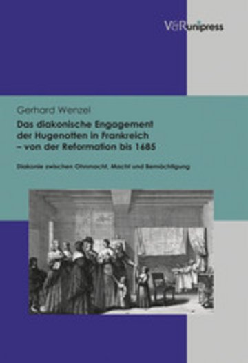 eBook Das diakonische Engagement der Hugenotten in Frankreich - von der Reformation bis 1685 Cover