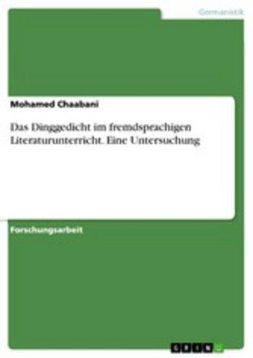eBook Das Dinggedicht im fremdsprachigen Literaturunterricht. Eine Untersuchung Cover