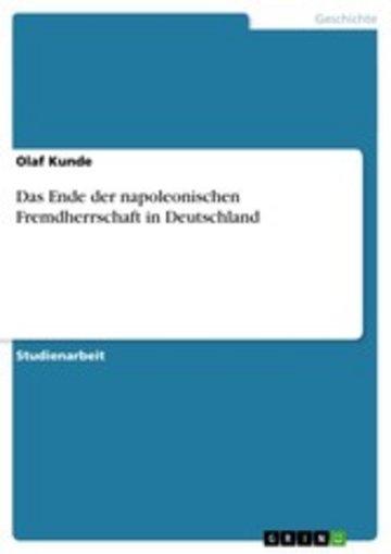 eBook Das Ende der napoleonischen Fremdherrschaft in Deutschland Cover