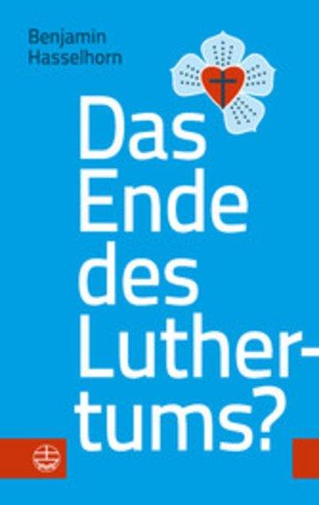 eBook Das Ende des Luthertums? Cover