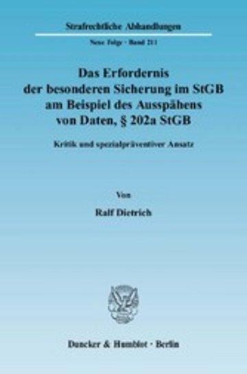 eBook Das Erfordernis der besonderen Sicherung im StGB am Beispiel des Ausspähens von Daten, § 202a StGB. Cover