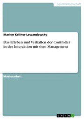 eBook Das Erleben und Verhalten der Controller in der Interaktion mit dem Management Cover