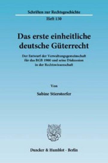 eBook Das erste einheitliche deutsche Güterrecht. Cover