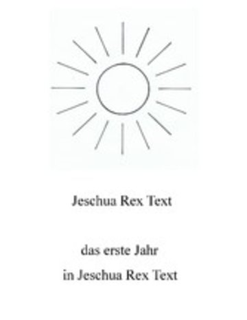 eBook Das erste Jahr in Jeschua Rex Text Cover