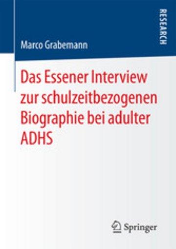 eBook Das Essener Interview zur schulzeitbezogenen Biographie bei adulter ADHS Cover