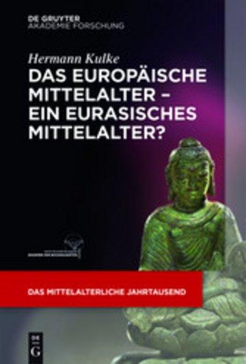 eBook Das europäische Mittelalter - ein eurasisches Mittelalter? Cover