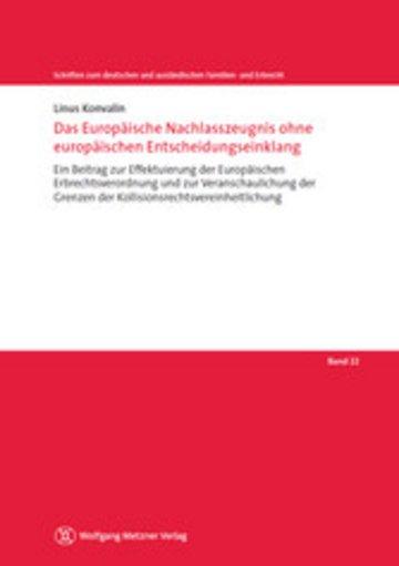 eBook Das Europäische Nachlasszeugnis ohne europäischen Entscheidungseinklang Cover
