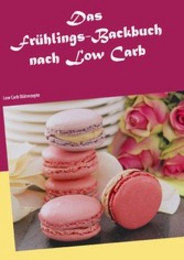 eBook Das Frühlings-Backbuch nach Low Carb Cover