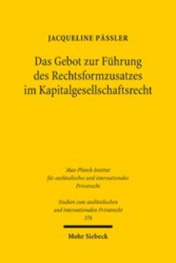 eBook Das Gebot zur Führung des Rechtsformzusatzes im Kapitalgesellschaftsrecht Cover