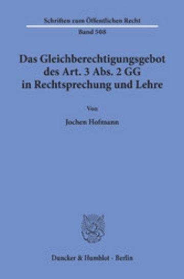 eBook Das Gleichberechtigungsgebot des Art. 3 Abs. 2 GG in Rechtsprechung und Lehre. Cover
