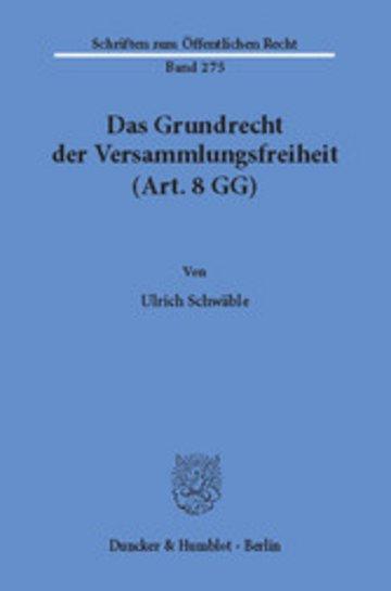 eBook Das Grundrecht der Versammlungsfreiheit (Art. 8 GG). Cover
