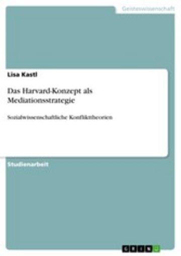 eBook Das Harvard-Konzept als Mediationsstrategie Cover
