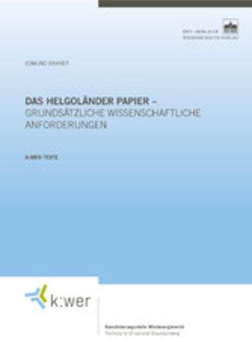 eBook Das Helgoländer Papier - grundsätzliche wissenschaftliche Anforderungen Cover