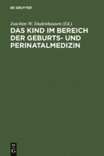 eBook Das Kind im Bereich der Geburts- und Perinatalmedizin Cover